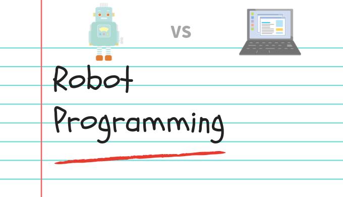 【かんたん】ロボット教室とプログラミング教室の違いが3分でわかる!